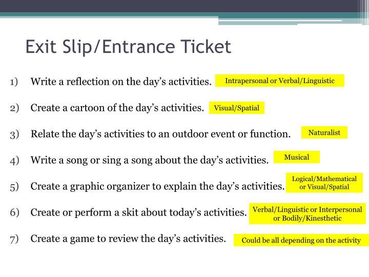 Exit Slip/Entrance Ticket