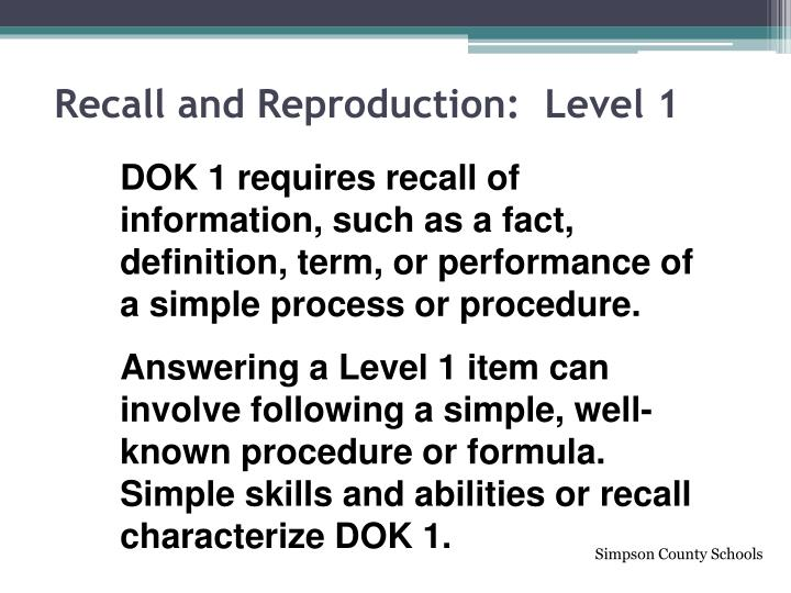 Recall and Reproduction:  Level 1