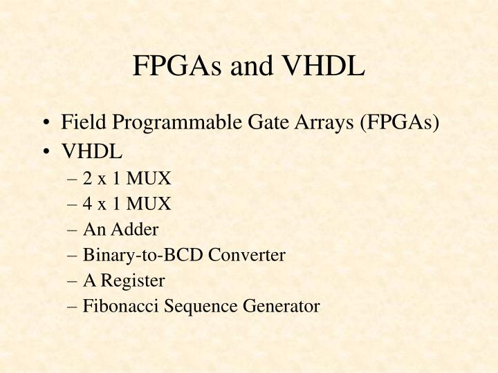 Fpgas and vhdl1