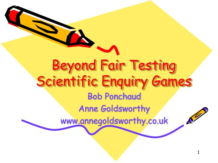 beyond fair testing scientific enquiry games n.