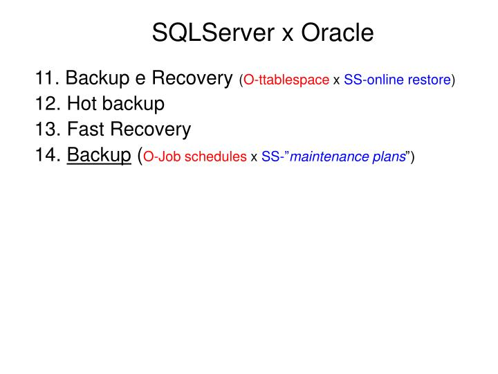 SQLServer x Oracle