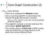 core graph construction 2