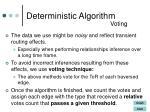deterministic algorithm3