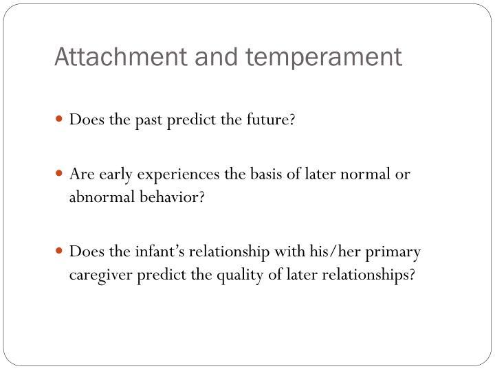Attachment and temperament