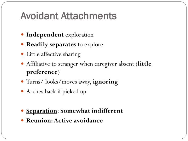 Avoidant Attachments