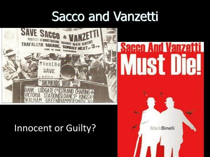 the communist actions of sacco and vanzetti The story of two italian-born anarchists, nicola sacco and bartolomeo vanzetti, framed for murder and then executed for their beliefs.