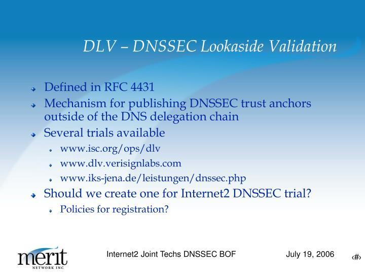 DLV – DNSSEC Lookaside Validation