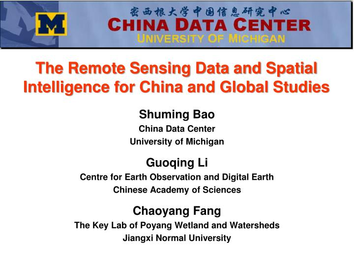 the remote sensing data and spatial intelligence for china and global studies n.