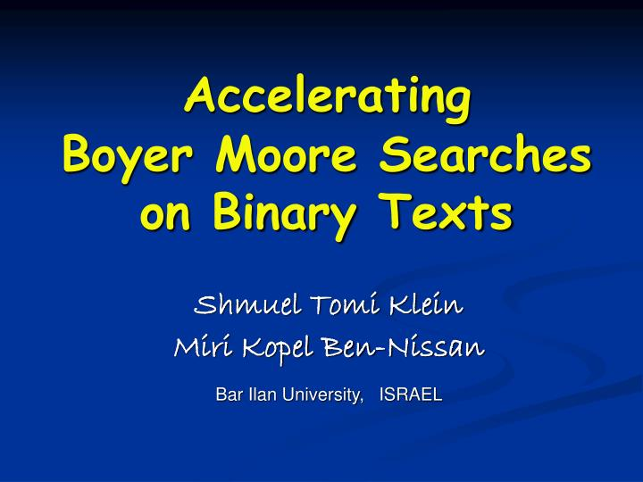 boyer moore searches on binary texts n.