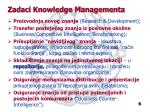 zadaci knowledge managementa