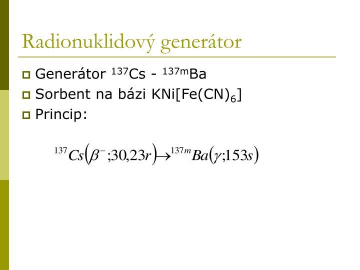 Radionuklidový generátor