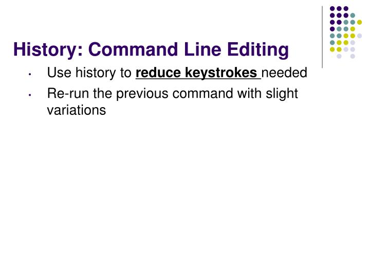History: Command Line Editing