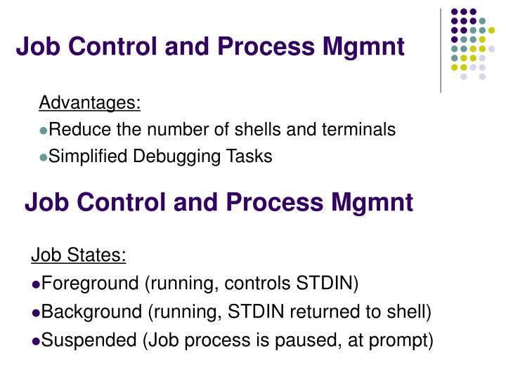 Job Control and Process Mgmnt