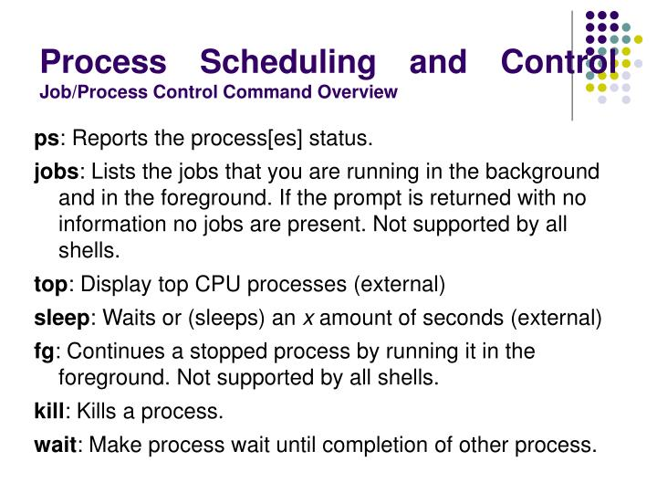 Process Scheduling and Control
