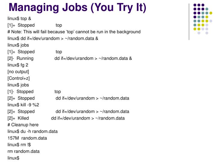 Managing Jobs (You Try It)