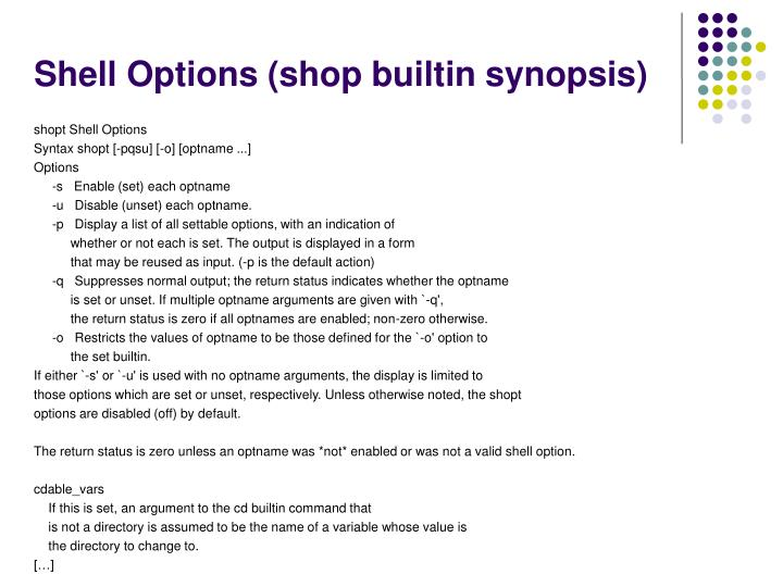 Shell Options (shop builtin synopsis)