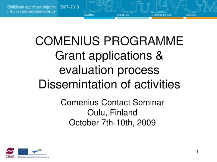 Comenius programme grant applications evaluation process dissemintation of activities