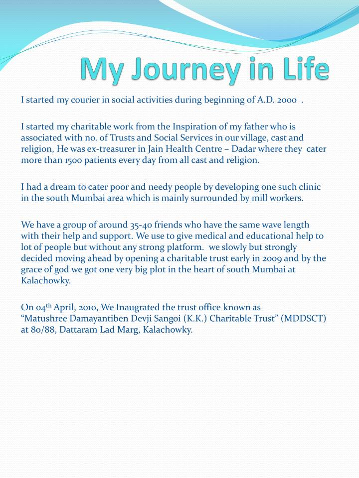 the best journey in my life The christian life is the journey into a more genuine faith in god whereas the uncommon journey is a blog site the cure for a mediocre christian life is to give god space to act in your life and the best.