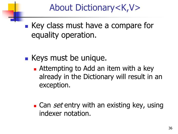 About Dictionary<K,V>