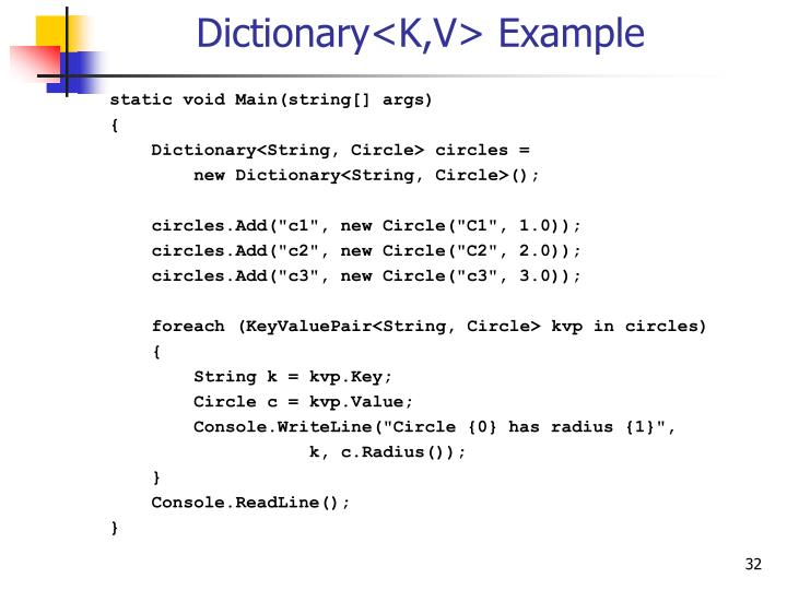 Dictionary<K,V> Example