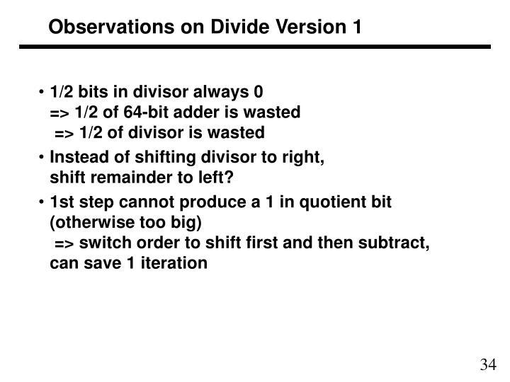 Observations on Divide Version 1