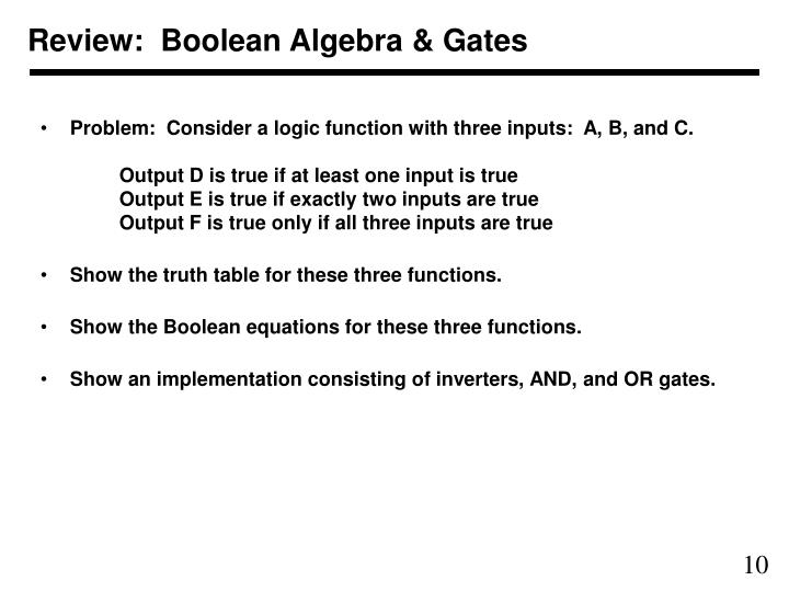 Review:  Boolean Algebra & Gates