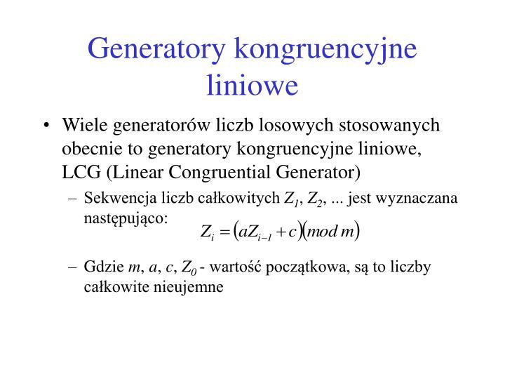 Generatory kongruencyjne liniowe