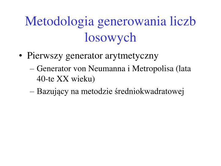 Metodologia generowania liczb losowych