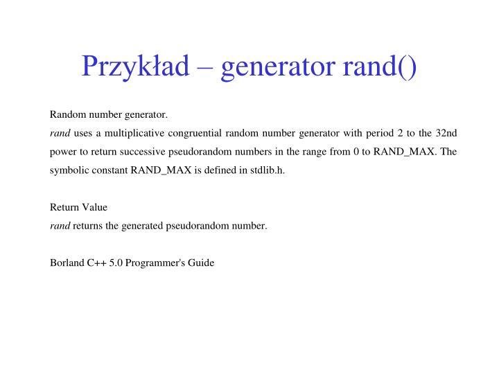 Przykład – generator rand()