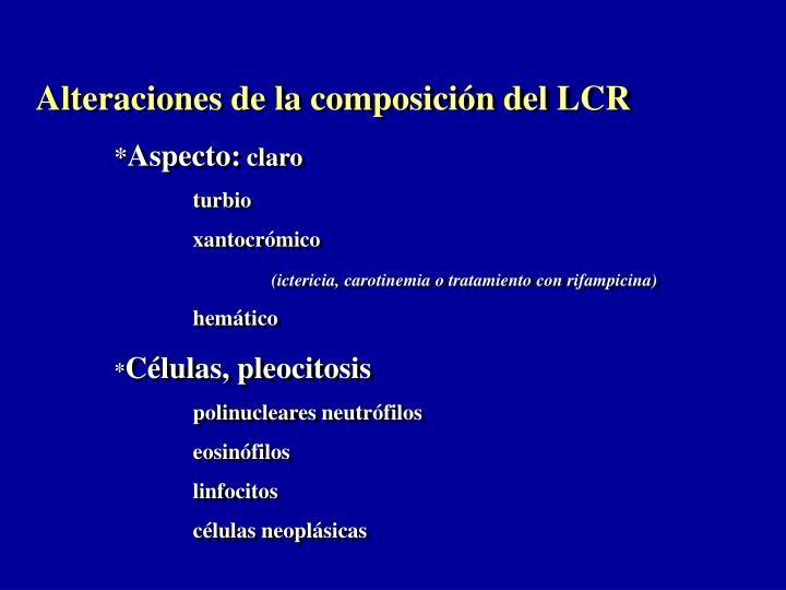 Alteraciones de la composición del LCR