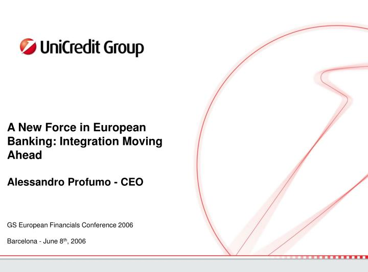 A New Force in European Banking: Integration Moving Ahead
