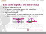 sinusoidal signal s and square wave