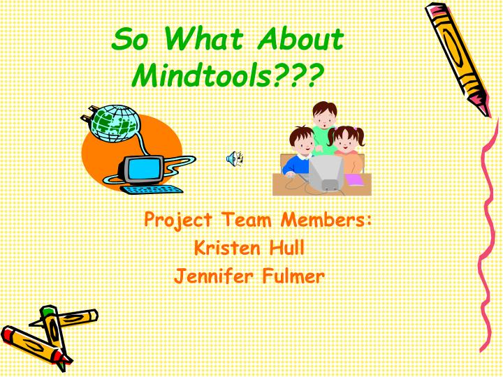 so what about mindtools n.