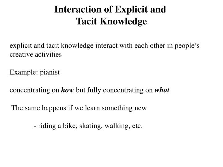 Interaction of Explicit and