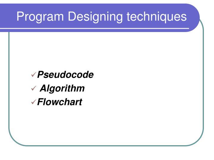 Program designing techniques