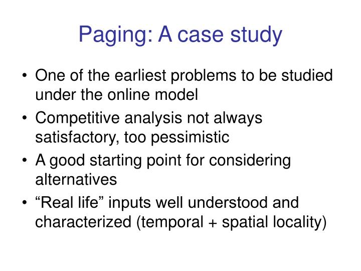 Paging: A case study