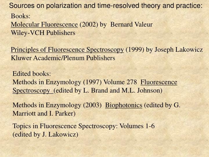 Sources on polarization and time-resolved theory and practice: