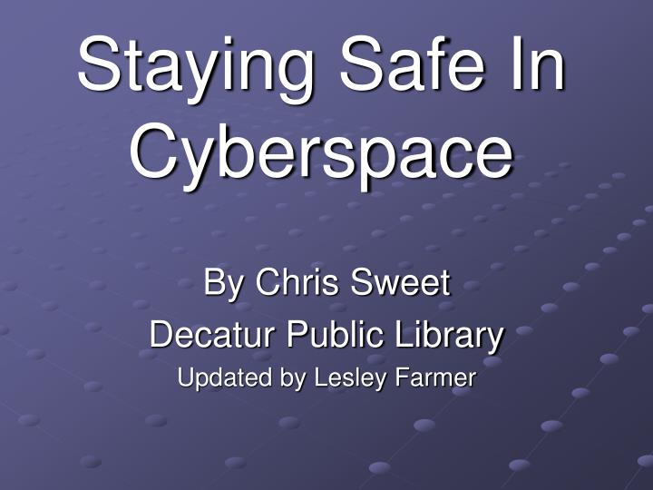 staying safe in cyberspace n.