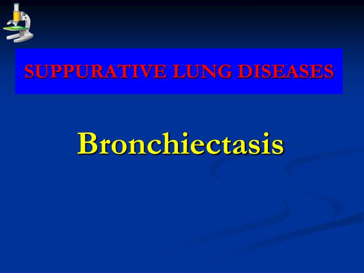 suppurative lung diseases n.
