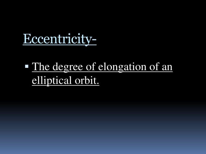 Eccentricity-