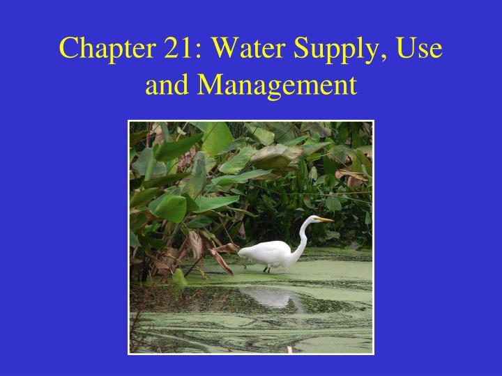 chapter 21 water supply use and management n.