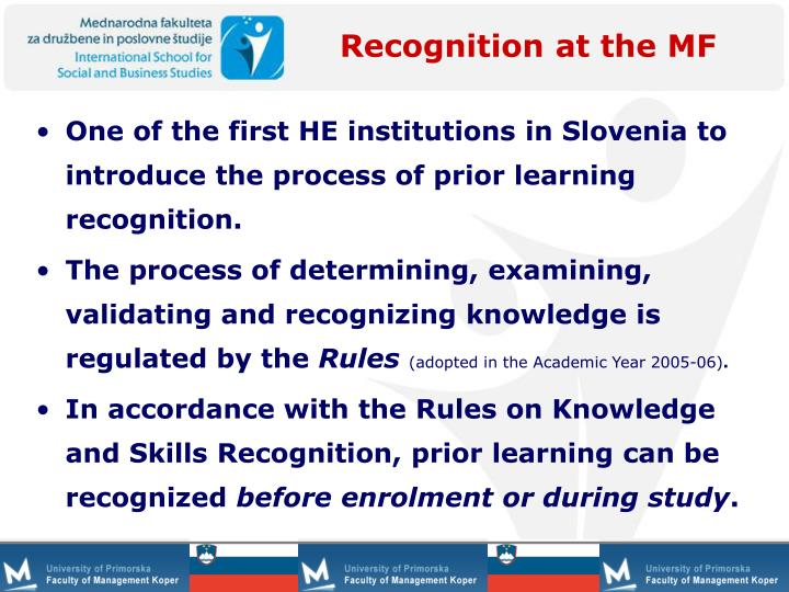 Recognition at the MF