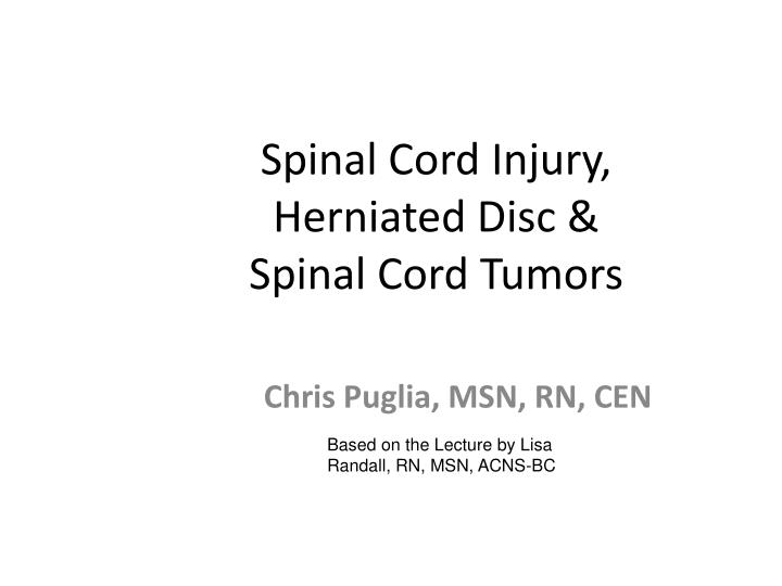 spinal cord injury herniated disc spinal cord tumors n.