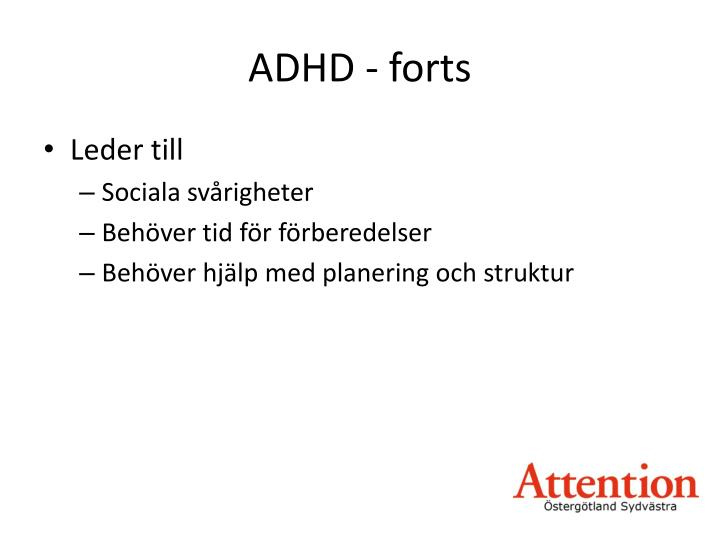 ADHD - forts