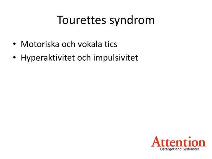 Tourettes syndrom