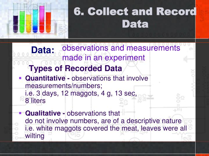 6. Collect and Record Data