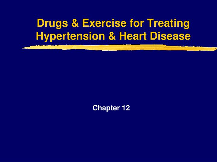 the new drugs to treat hypertension Hypertension, or high blood pressure, is dangerous because it can lead to strokes, heart attacks, heart failure, or kidney diseasethe goal of hypertension treatment is to lower high blood.