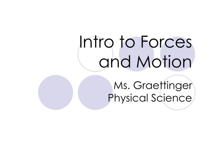 intro to forces and motion n.