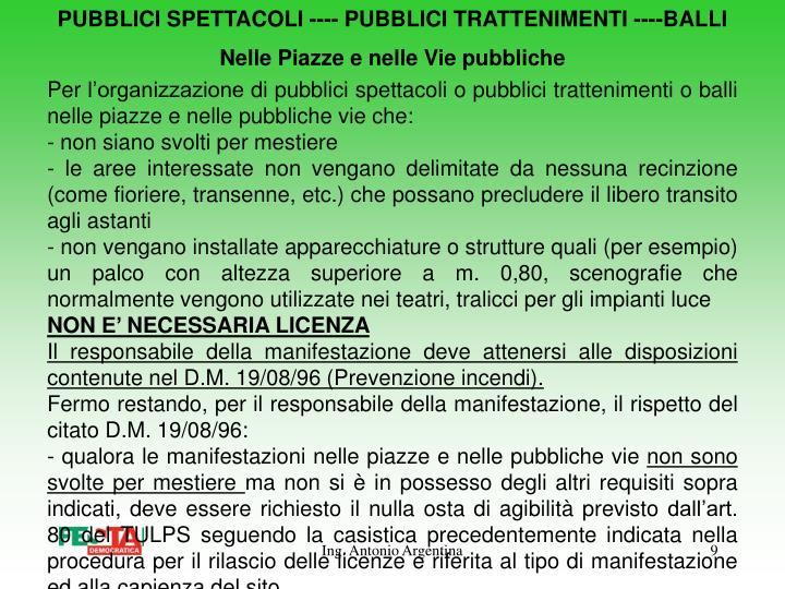 PUBBLICI SPETTACOLI ---- PUBBLICI TRATTENIMENTI ----BALLI