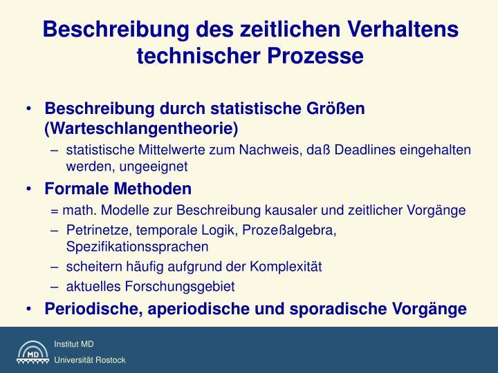Beschreibung des zeitlichen Verhaltens  technischer Prozesse